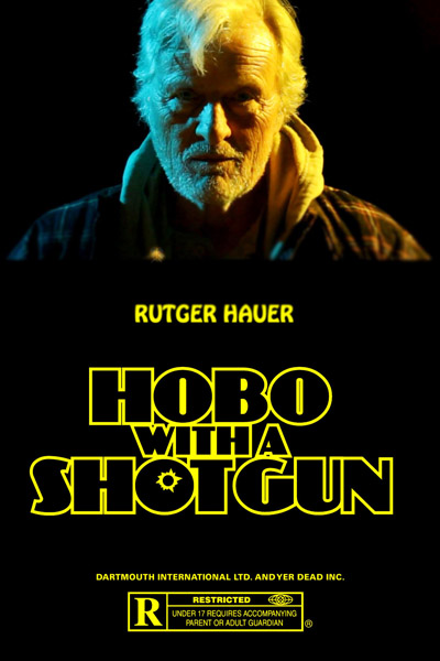 Hobo With A Shotgun Feature Film